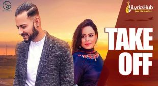 TAKE OFF Song Lyrics Garry Sandhu