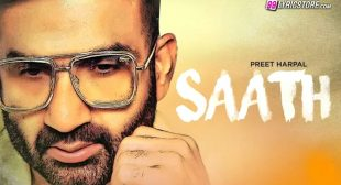 SAATH LYRICS — Preet Harpal | Mani Singh Ghuril