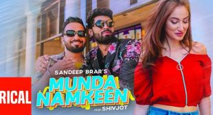 Munda Namkeen Lyrics – Sandeep Brar