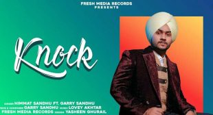 Knock Lyrics – Himmat Sandhu | Garry Sandhu