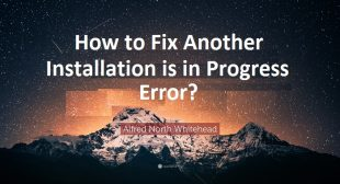 How to Fix Another Installation is in Progress Error?