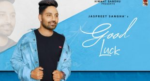 Good Luck lyrics – Jaspreet Sangha