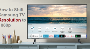 How to Shift Samsung TV Resolution to 1080p