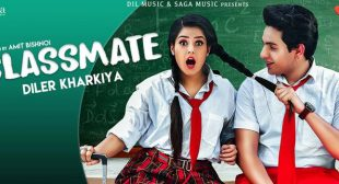 Classmate Lyrics – Diler Kharkiya