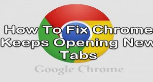 How to Fix Chrome Keeps Opening New Tabs Automatically?