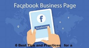 6 Best Tips and Practices for a Facebook Business Page