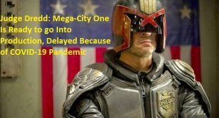 Judge Dredd: Mega-City One Is Ready to go Into Production, Delayed Because of COVID-19 Pandemic
